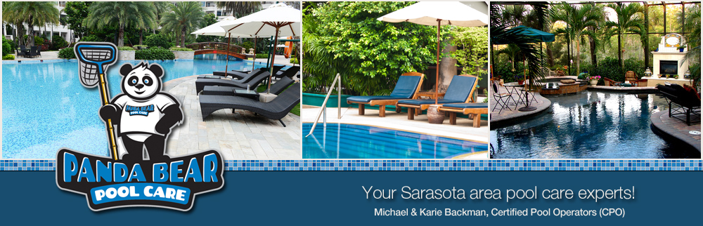 Panda Bear Pool Care :: Sarasota Pool Care & Maintenance :: Sarasota Pool Cleaning